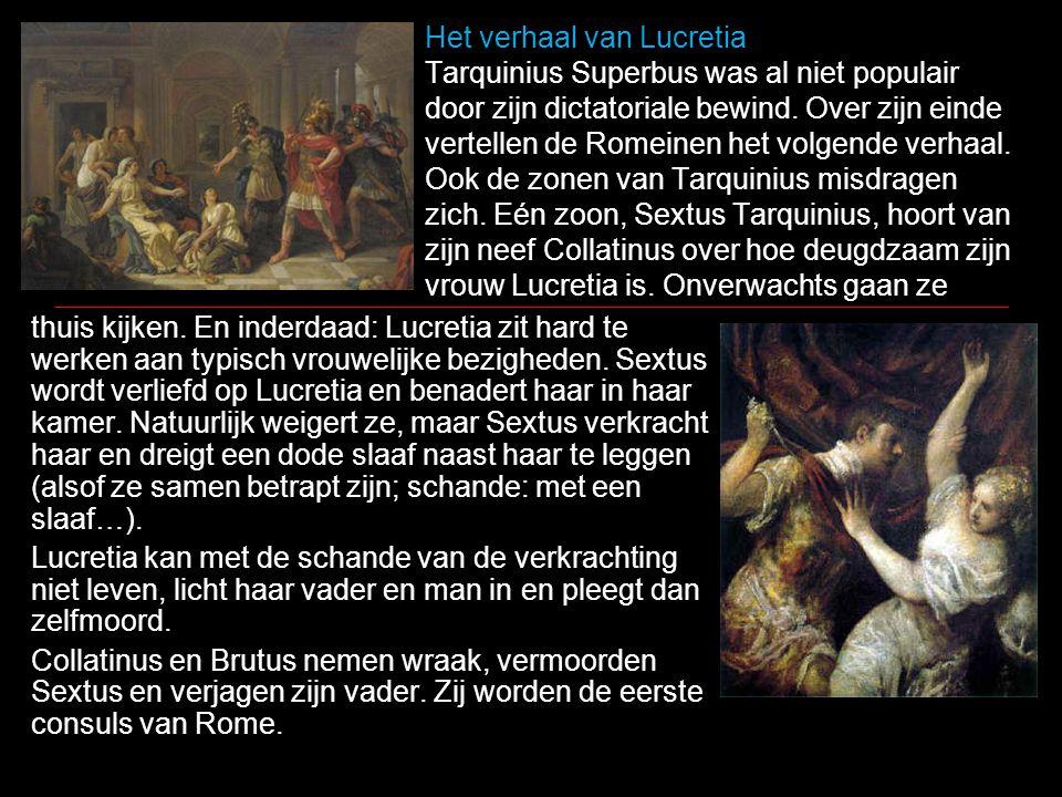Het verhaal van Lucretia Tarquinius Superbus was al niet populair door zijn dictatoriale bewind. Over zijn einde vertellen de Romeinen het volgende ve