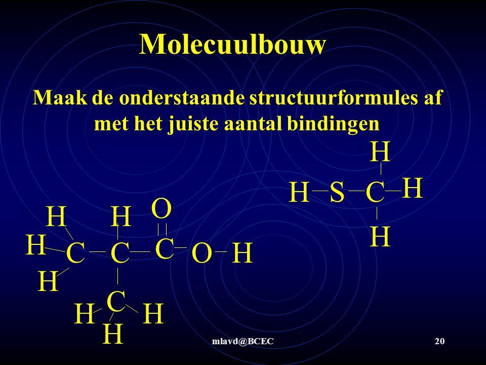 mlavd@BCEC19 Covalentie en Molecuulbouw 0123 4