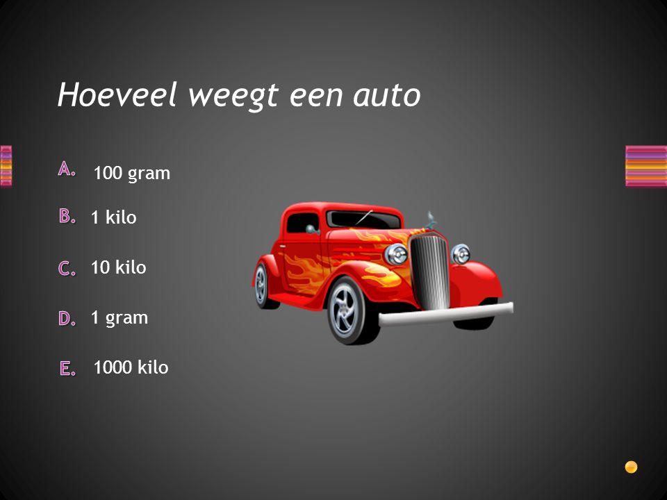 Hoeveel weegt een auto 100 gram 1 gram 10 kilo 1 kilo 1000 kilo