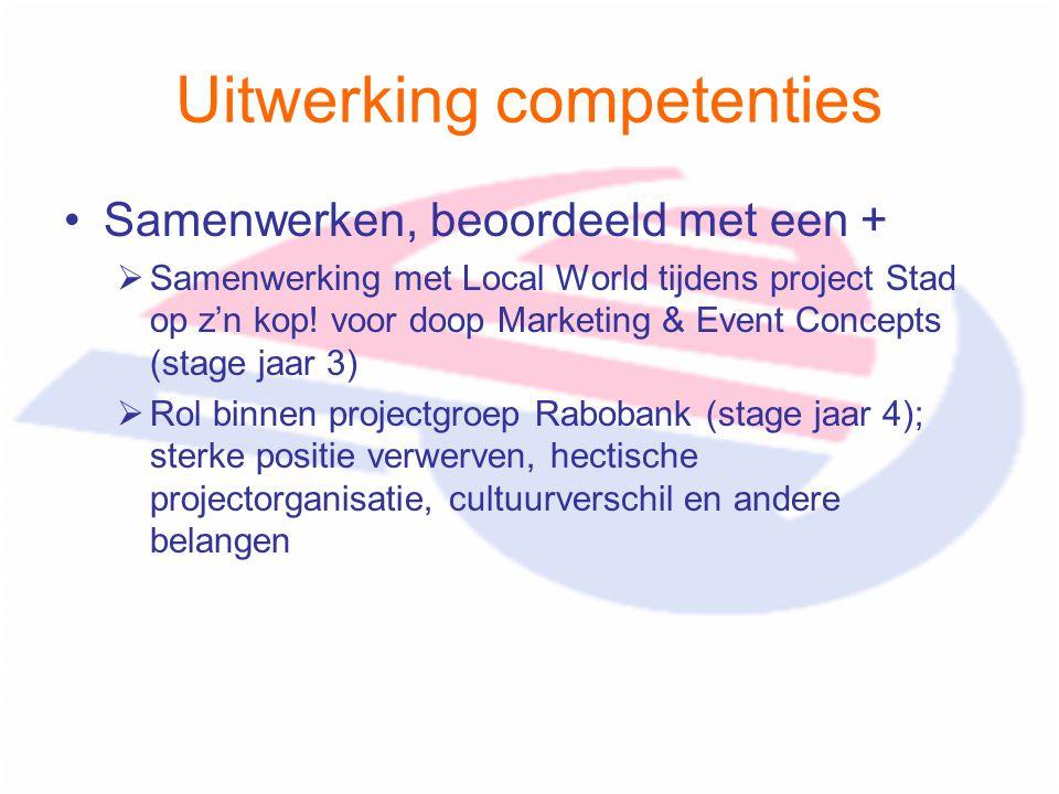 Uitwerking competenties Samenwerken, beoordeeld met een +  Samenwerking met Local World tijdens project Stad op z'n kop! voor doop Marketing & Event