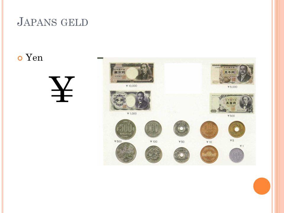 J APANS GELD Yen ¥