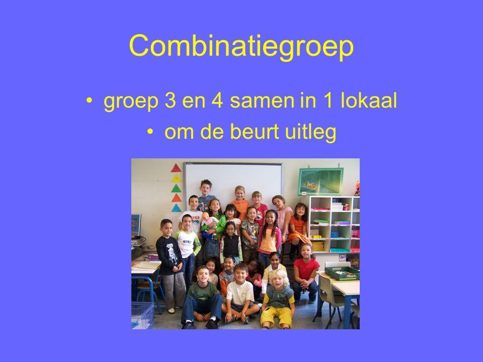 Combinatiegroep groep 3en 4 samen in 1 lokaal om de beurt uitleg
