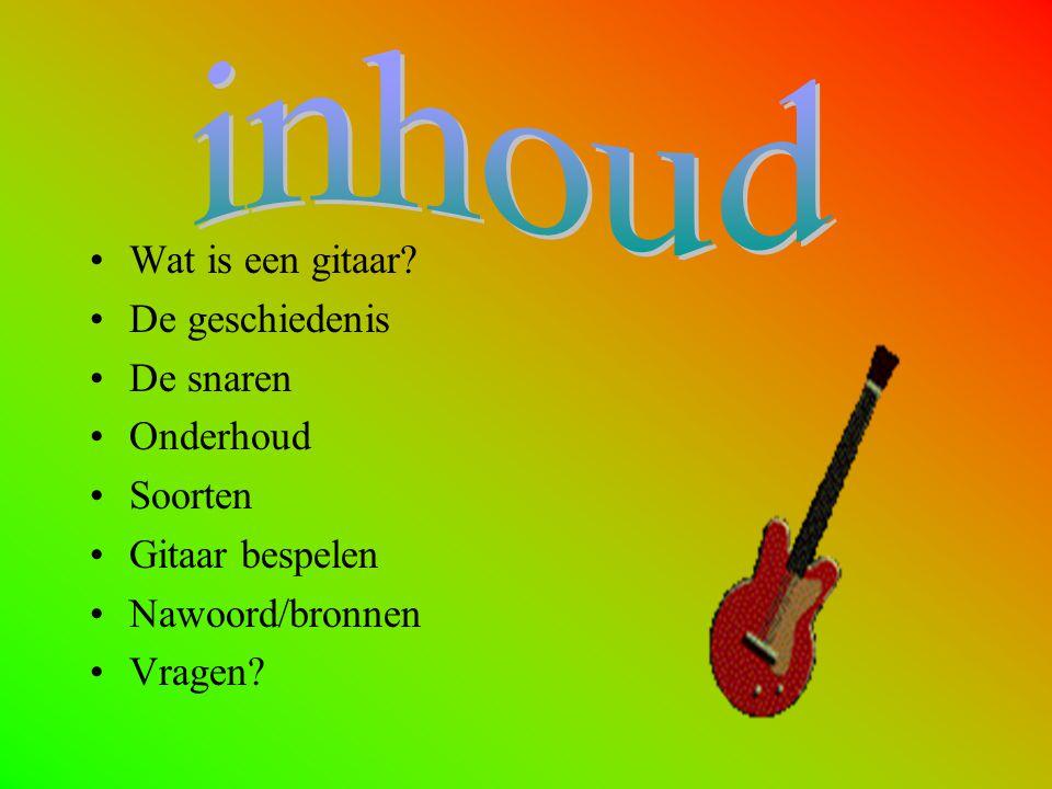 Wat is een gitaar? De geschiedenis De snaren Onderhoud Soorten Gitaar bespelen Nawoord/bronnen Vragen?