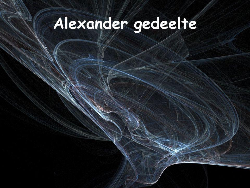 Alexander gedeelte