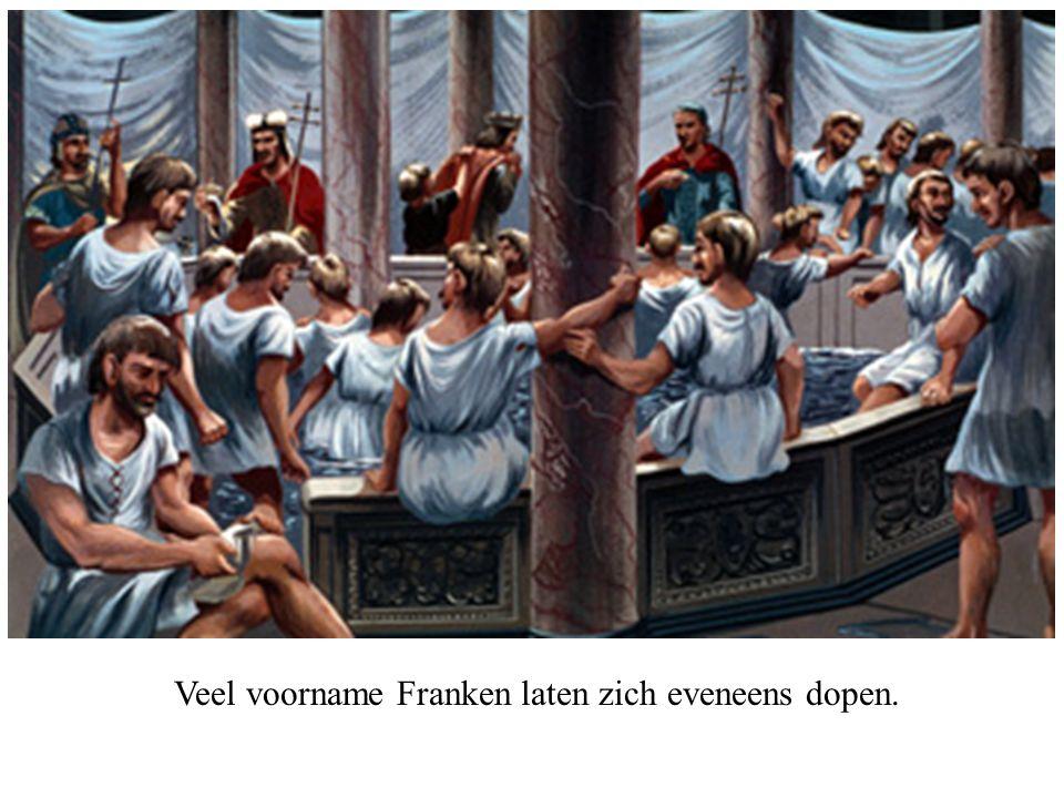 Veel voorname Franken laten zich eveneens dopen.