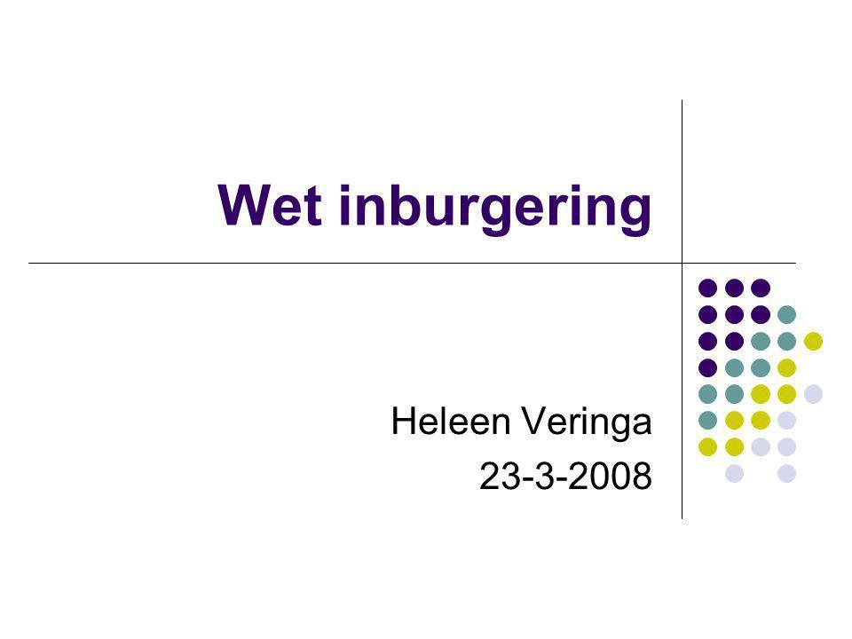 Wet inburgering Heleen Veringa 23-3-2008