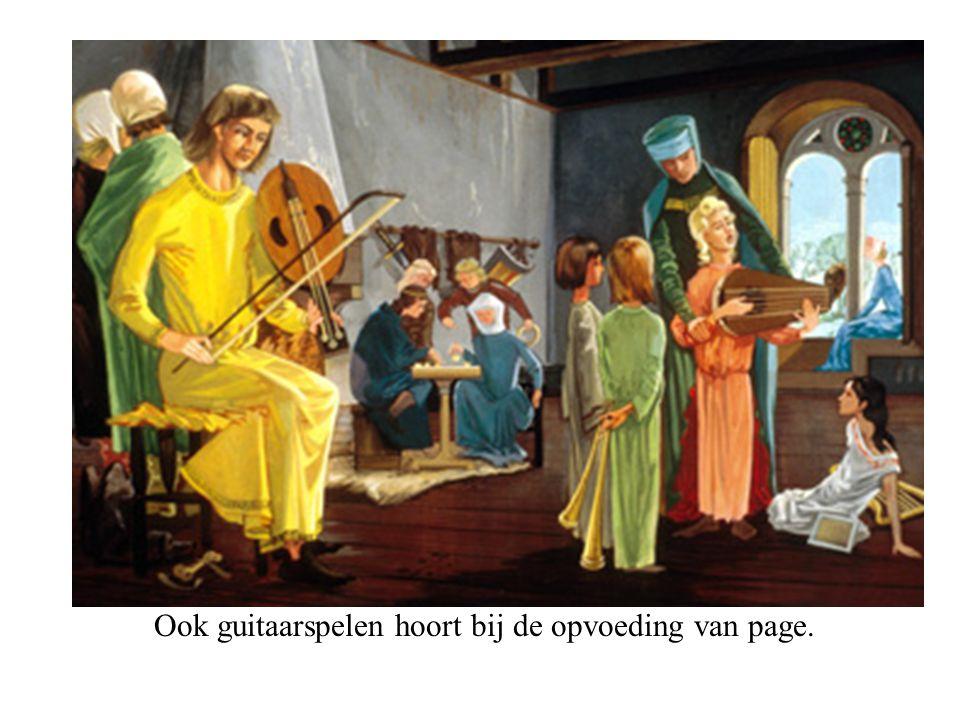 Ook guitaarspelen hoort bij de opvoeding van page.