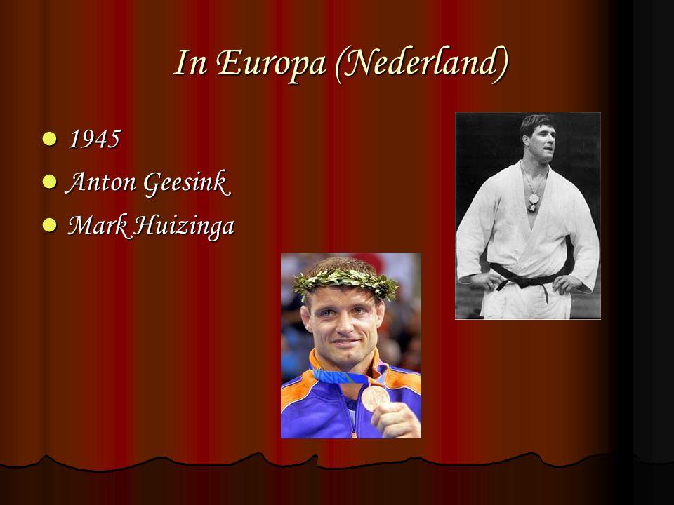 In Europa (Nederland) 1945 Anton Geesink Mark Huizinga