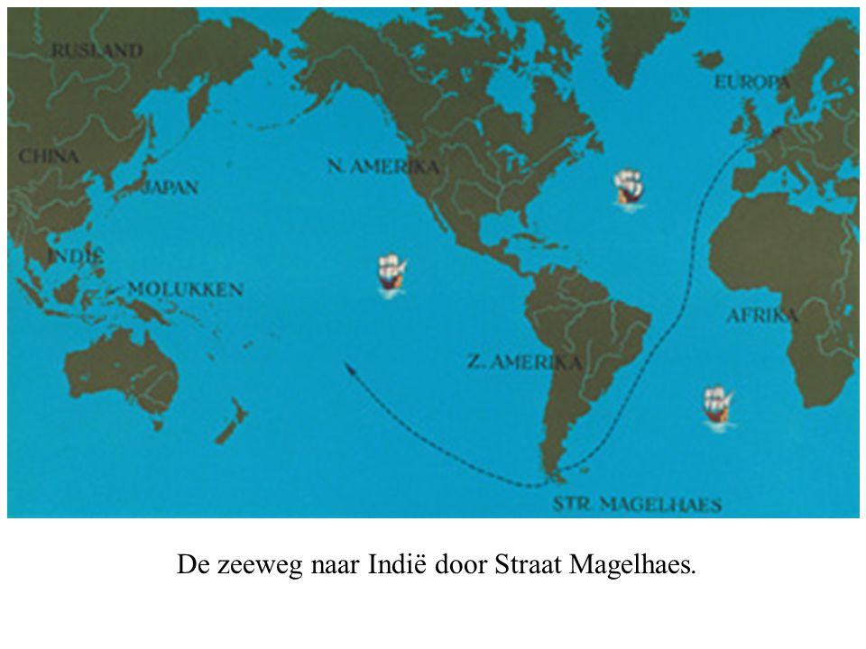 De zeeweg naar Indië door Straat Magelhaes.