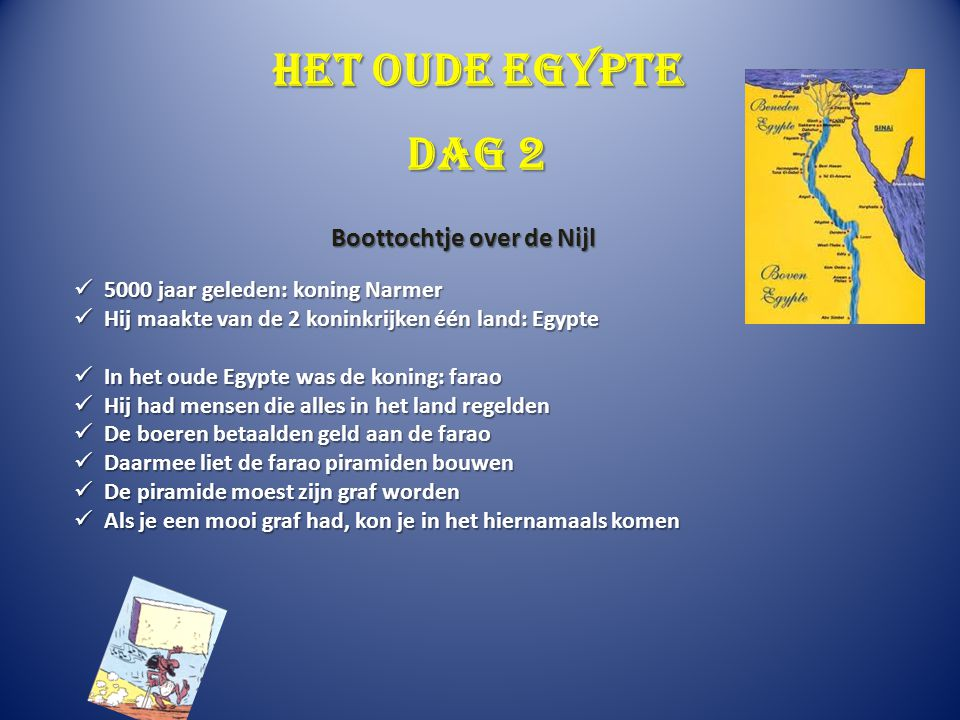 Het oude Egypte 5000 jaar geleden: koning Narmer 5000 jaar geleden: koning Narmer Hij maakte van de 2 koninkrijken één land: Egypte Hij maakte van de