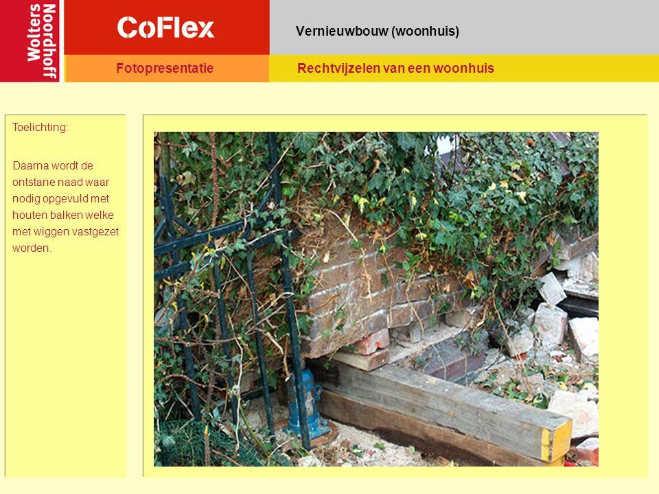 Vernieuwbouw (woonhuis) Toelichting: Daarna wordt de ontstane naad waar nodig opgevuld met houten balken welke met wiggen vastgezet worden.