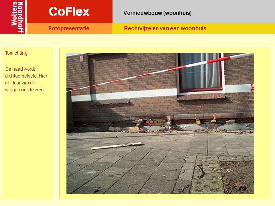 Vernieuwbouw (woonhuis) Toelichting: De naad wordt dichtgemetseld.