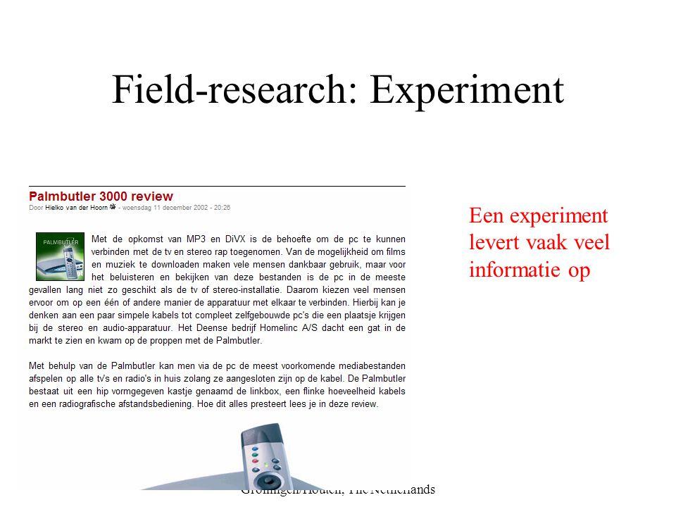 © Wolters-Noordhoff bv, Groningen/Houten, The Netherlands Field-research: Experiment Een experiment levert vaak veel informatie op