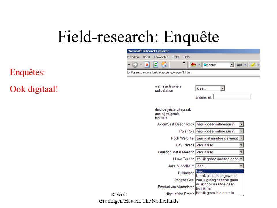 © Wolters-Noordhoff bv, Groningen/Houten, The Netherlands Field-research: Enquête Enquêtes: Ook digitaal!