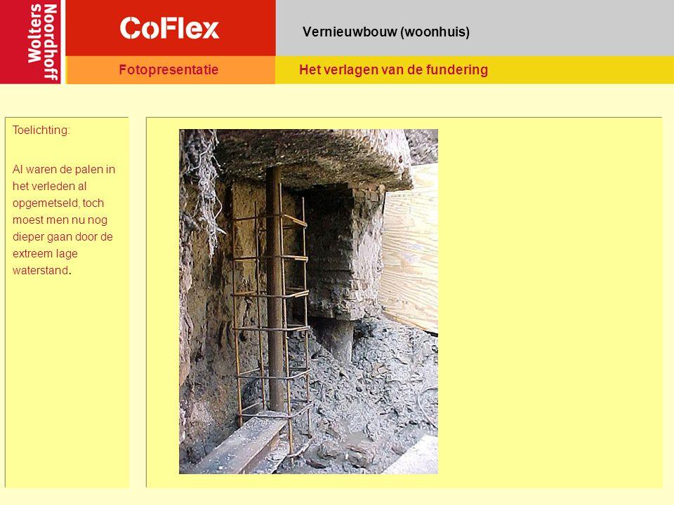 Vernieuwbouw (woonhuis) Toelichting: Al waren de palen in het verleden al opgemetseld, toch moest men nu nog dieper gaan door de extreem lage watersta