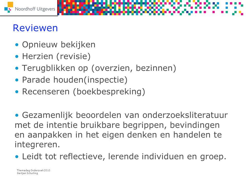 Themadag Onderzoek 2010 Gertjan Schuiling Sterke punten Zeer concrete en relevante praktijkvraag.