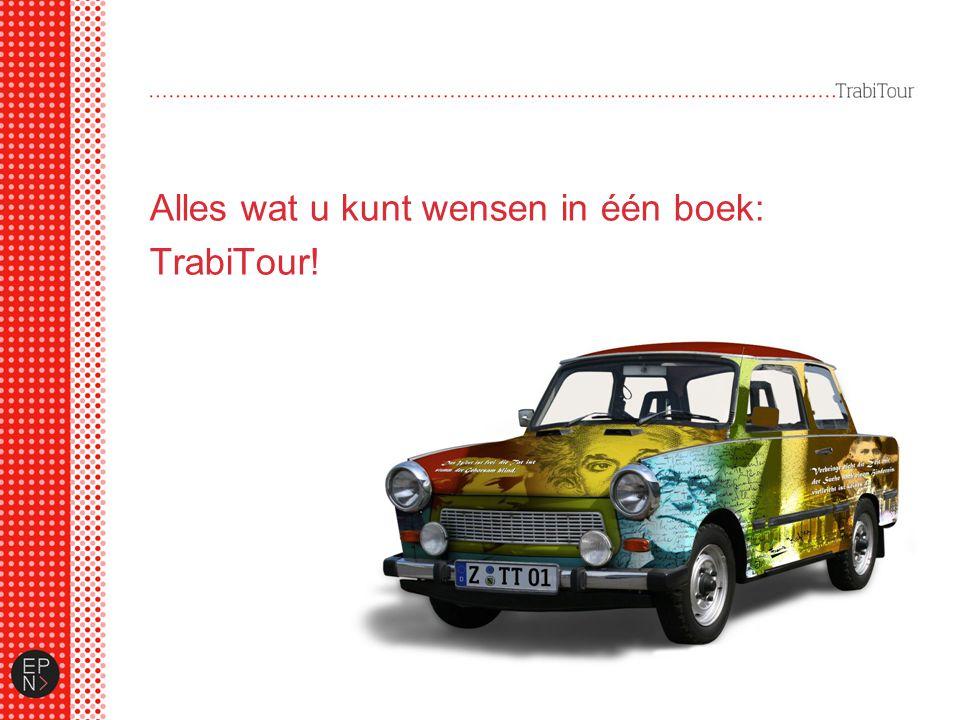 Alles wat u kunt wensen in één boek: TrabiTour!