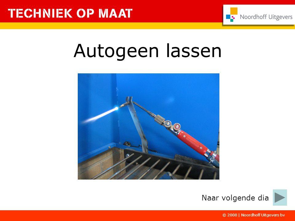 © 2008 | Noordhoff Uitgevers bv De eerste deelopdracht gaat over veilig werken bij autogeen lassen.