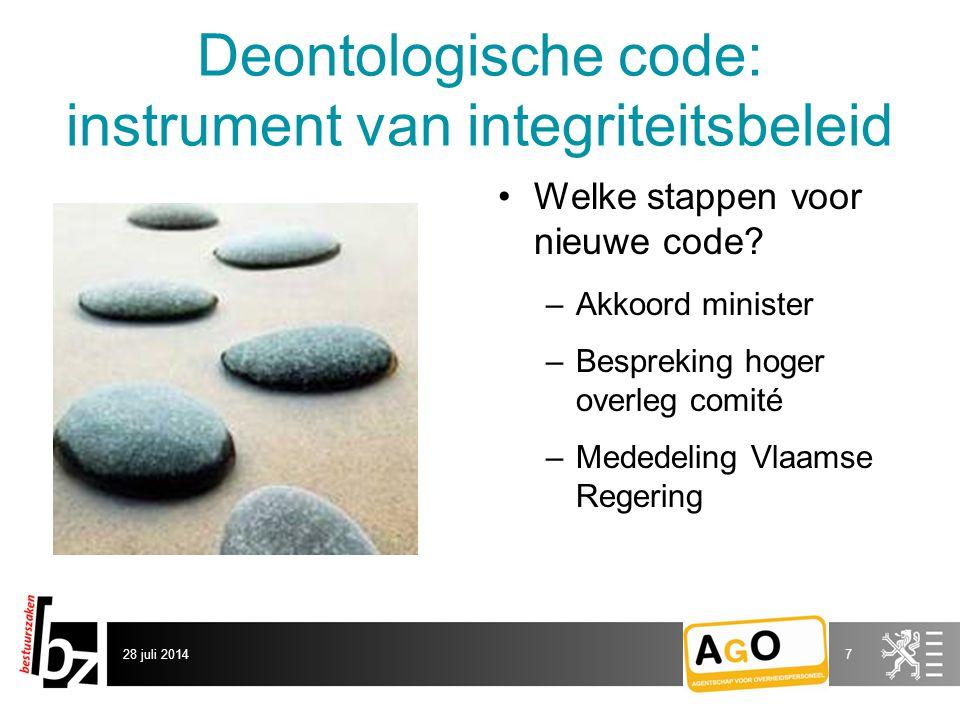 Deontologische code: instrument van integriteitsbeleid Welke stappen voor nieuwe code.