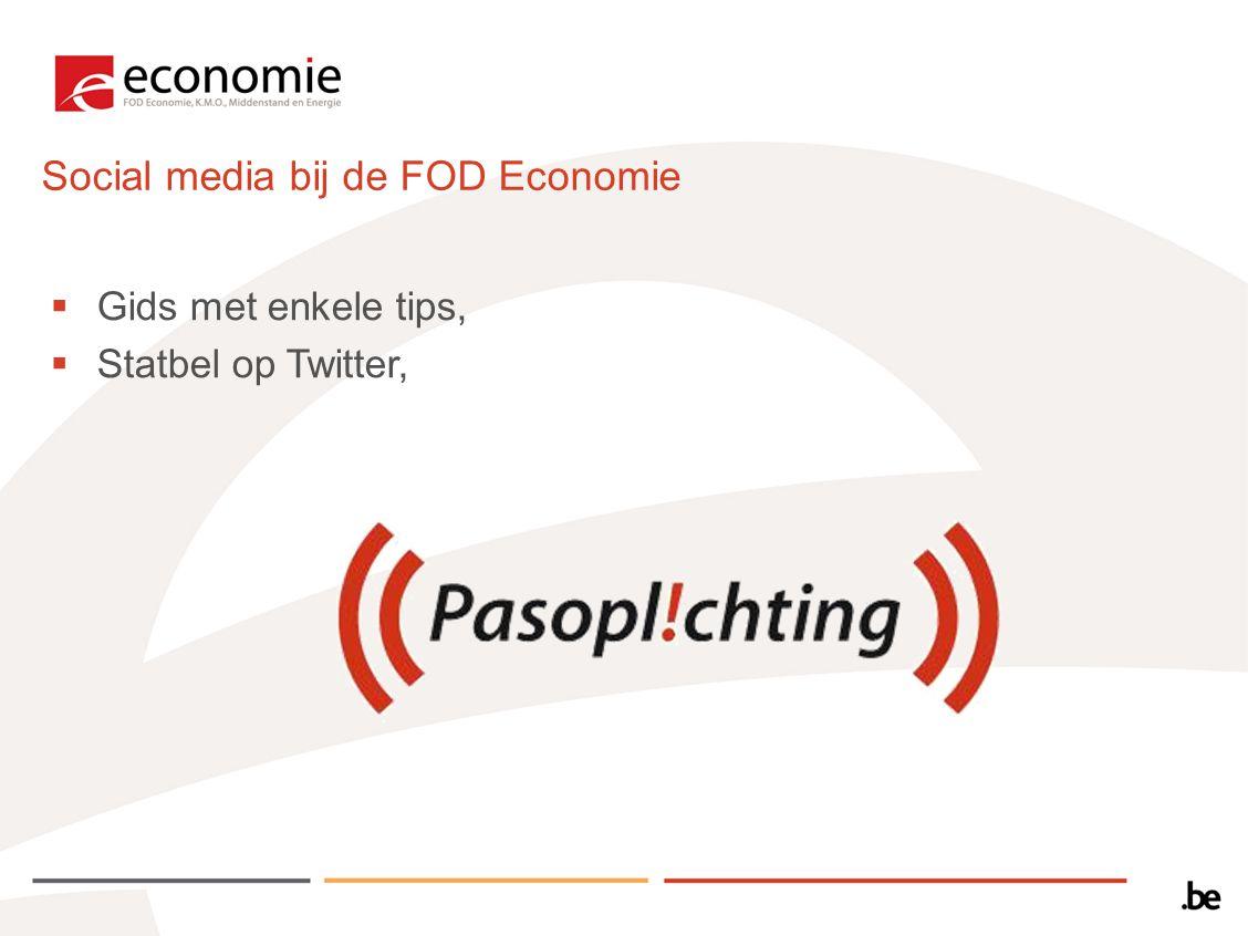 Social media bij de FOD Economie  Gids met enkele tips,  Statbel op Twitter,