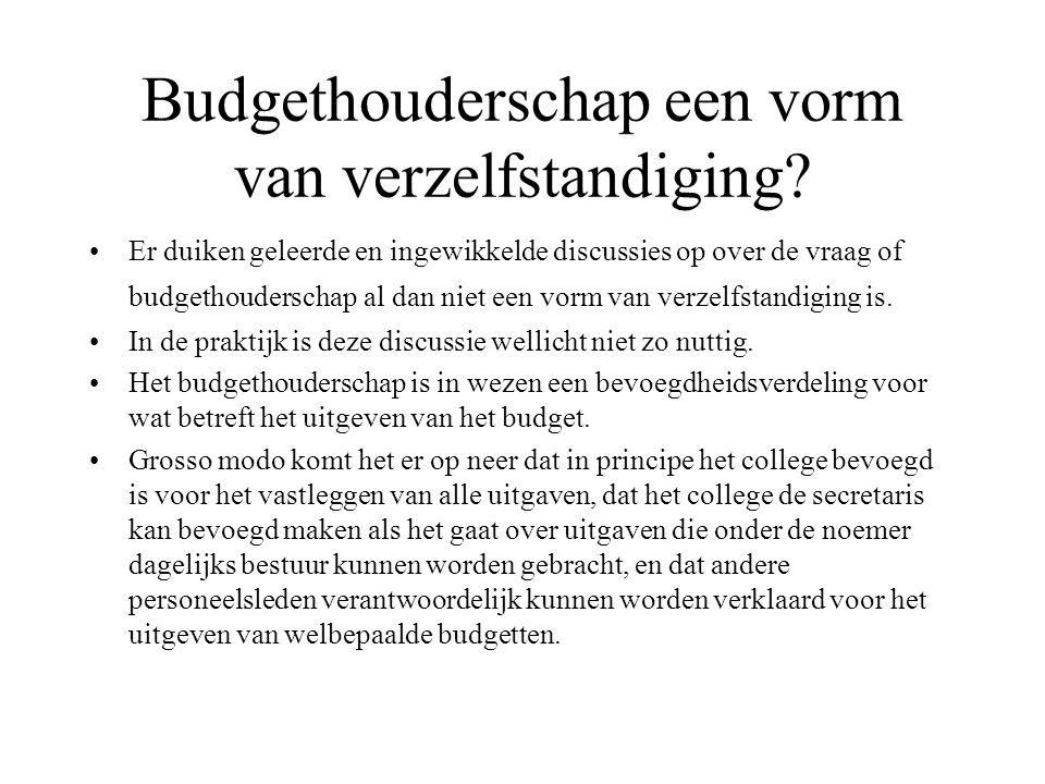 Budgethouderschap een vorm van verzelfstandiging.