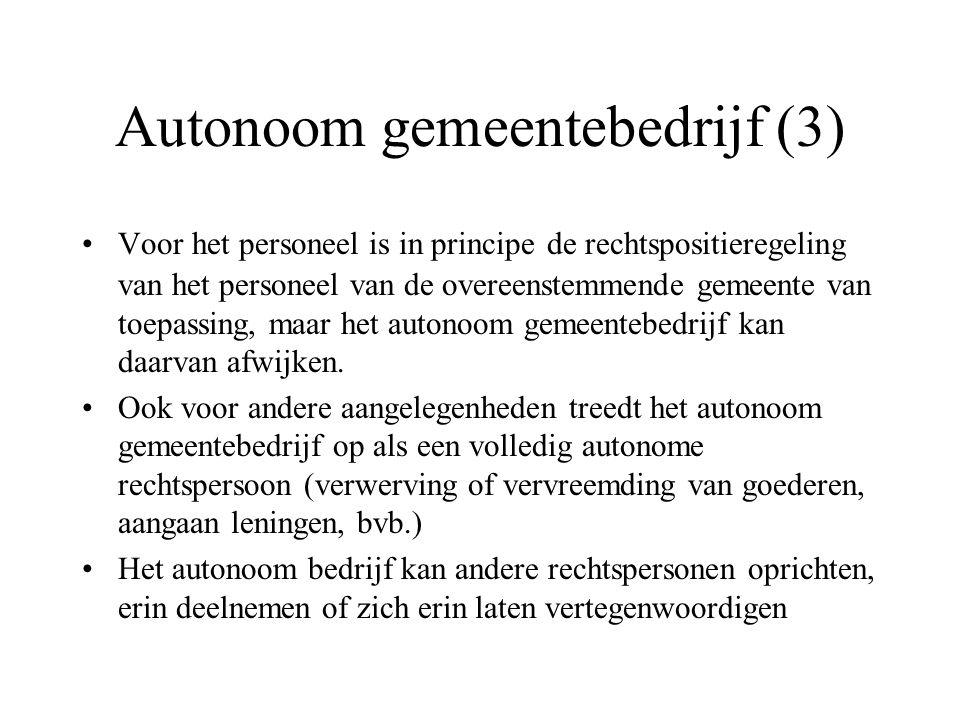 Autonoom gemeentebedrijf (3) Voor het personeel is in principe de rechtspositieregeling van het personeel van de overeenstemmende gemeente van toepass