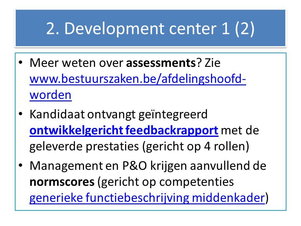 2.Development center 1 (2) Meer weten over assessments.