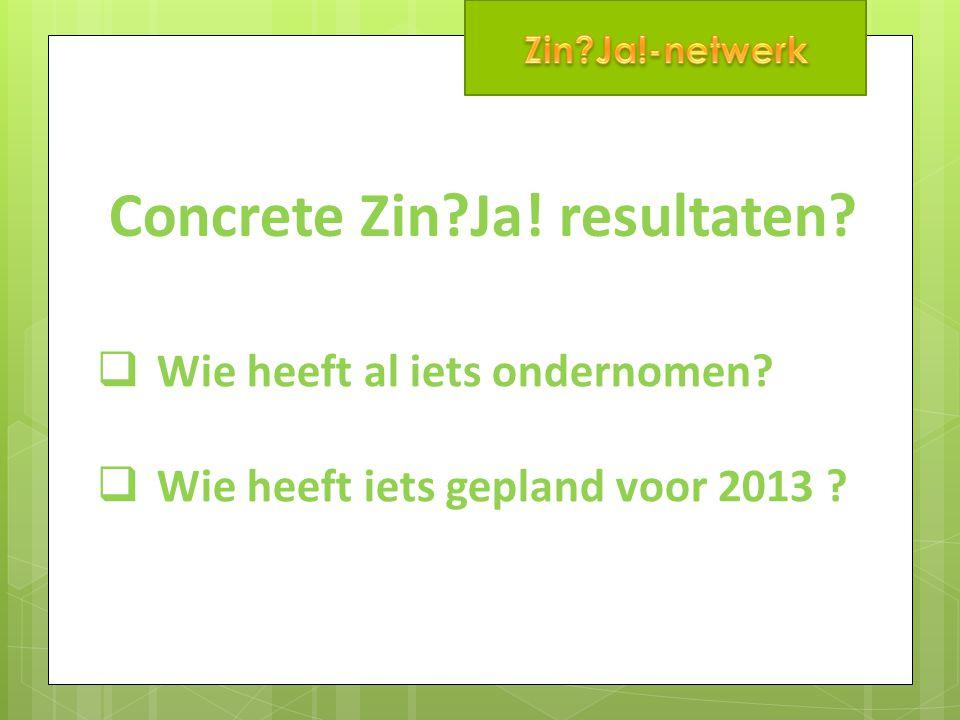 Duurzame dagen 7 tot 11 oktober 2013: Warme samenwerking  Initiatieven in heel Vlaanderen  VAC's betrokken  Wil je initiatief nemen/meewerken?