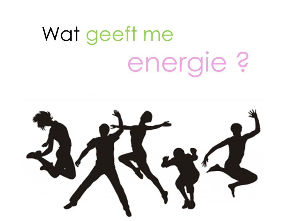 Wat geeft me energie
