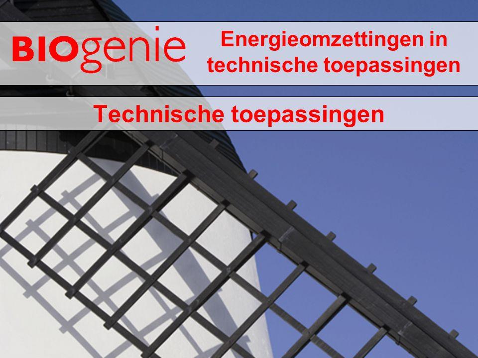 Energieomzettingen in technische toepassingen Technische toepassingen