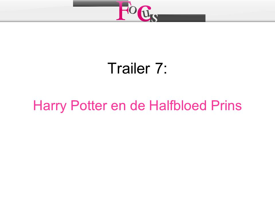 Trailer 7: Harry Potter en de Halfbloed Prins