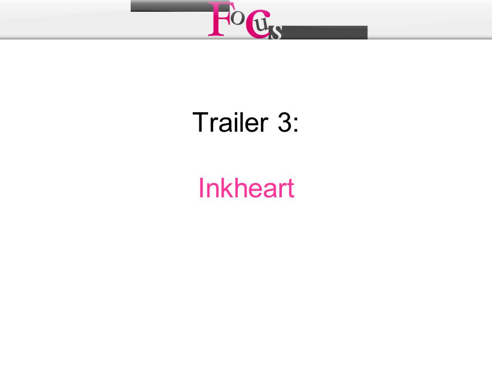 Trailer 3: Inkheart