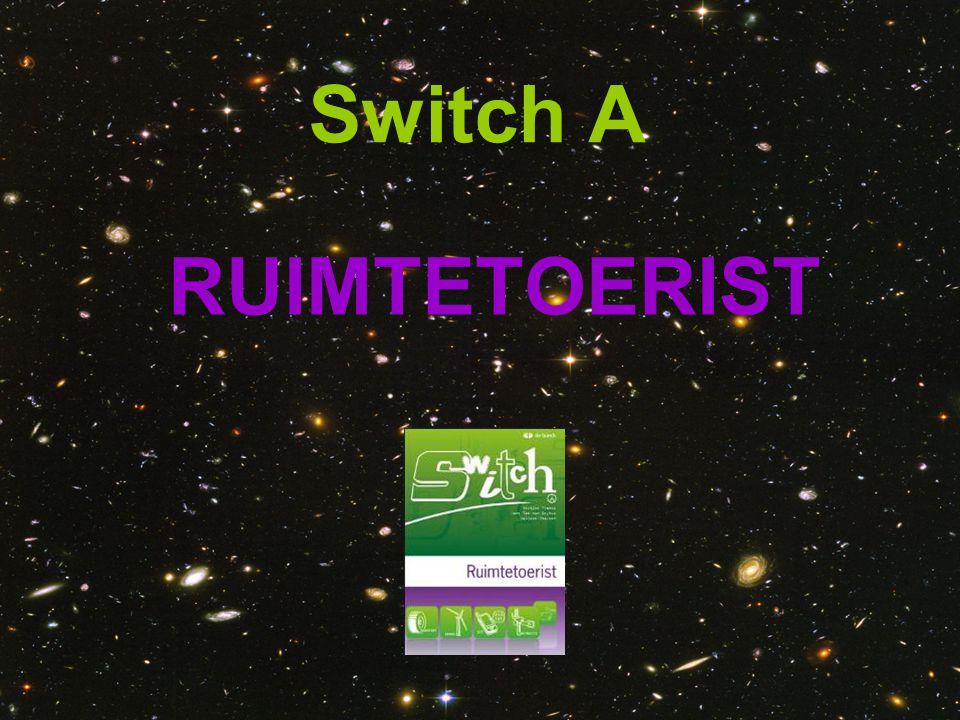 Switch A RUIMTETOERIST