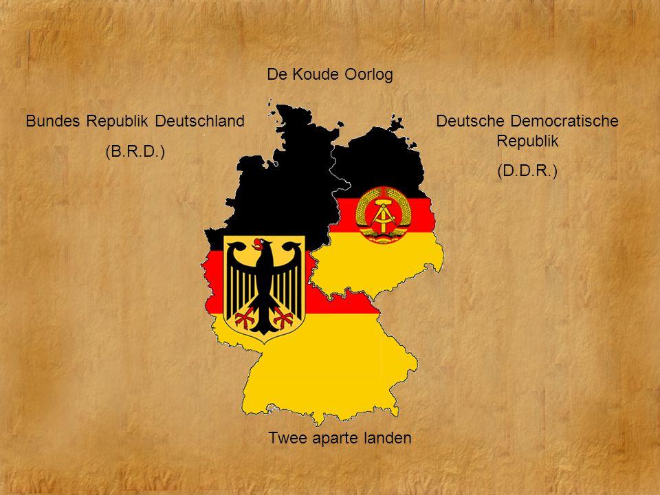De Koude Oorlog Twee aparte landen Bundes Republik Deutschland (B.R.D.) Deutsche Democratische Republik (D.D.R.)