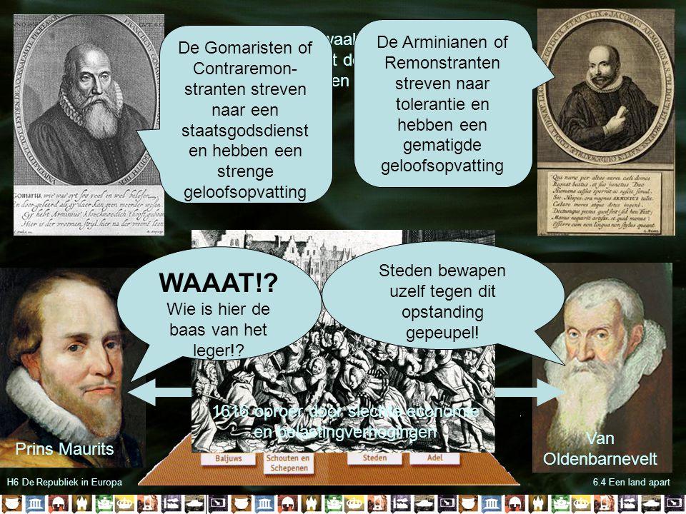 H6 De Republiek in Europa6.4 Een land apart Prins Maurits Van Oldenbarnevelt Als in 1609 het Twaalfjarig Bestand wordt afgekondigd blijkt de bevolking van de Republiek geen eenheid te zijn.