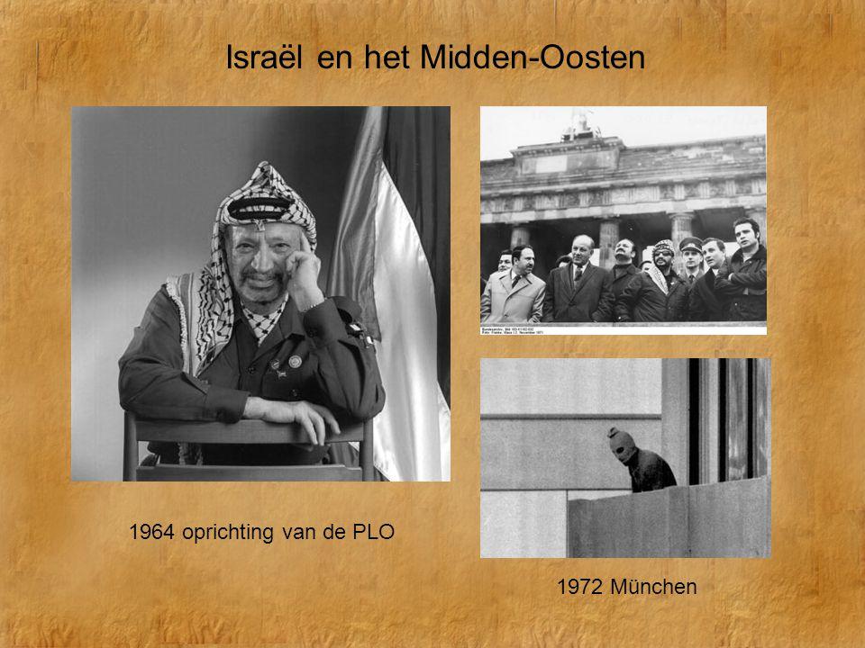 1964 oprichting van de PLO 1972 München