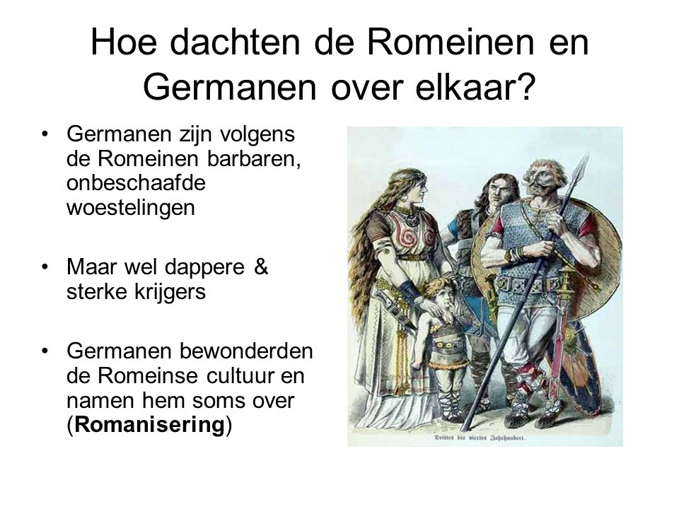Hoe dachten de Romeinen en Germanen over elkaar.