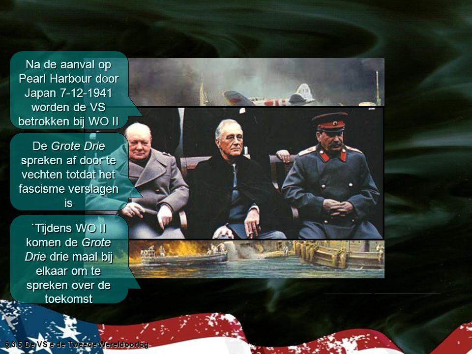 Uitkomsten conferenties in Teheran, Jalta en Potsdam Geen zelfbeschikkingsrecht voor Oost-EuropaGeen zelfbeschikkingsrecht voor Oost-Europa Stalin wil wel herstelbetalingen voor Oost DuitslandStalin wil wel herstelbetalingen voor Oost Duitsland Duitsland wordt verdeeld in bezettingszonesDuitsland wordt verdeeld in bezettingszones De Verenigde Naties worden opgericht § 3.5 De VS e de Tweede Wereldoorlog