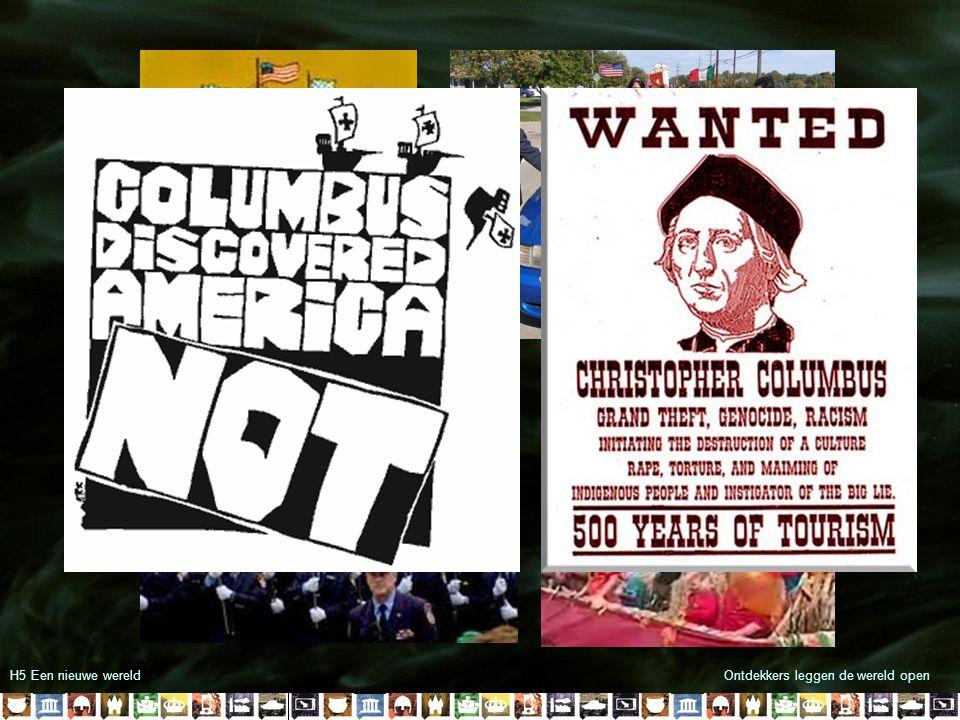 H5 Een nieuwe wereldOntdekkers leggen de wereld open  Columbus bedenkt een westelijke route naar Indië  1492 ontdekking van Amerika  Grote rijkdom voor Spanje  Spanningen tussen Spanje en Portugal  1494 Verdrag van Tordesillas