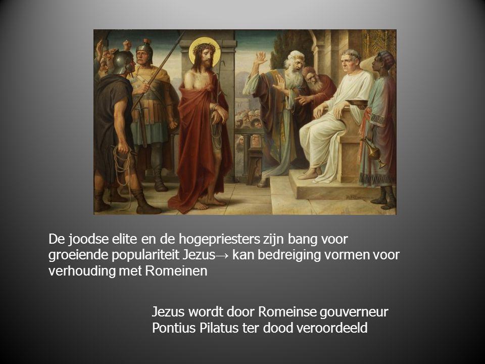 De joodse elite en de hogepriesters zijn bang voor groeiende populariteit Jezus → kan bedreiging vormen voor verhouding met Romeinen Jezus wordt door