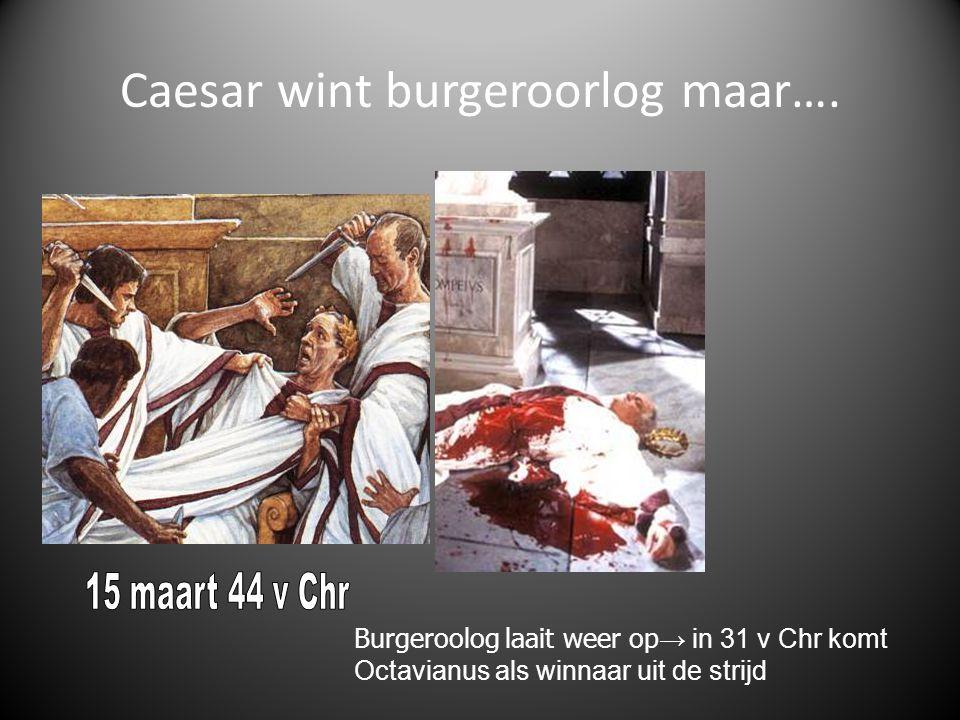 Caesar wint burgeroorlog maar….