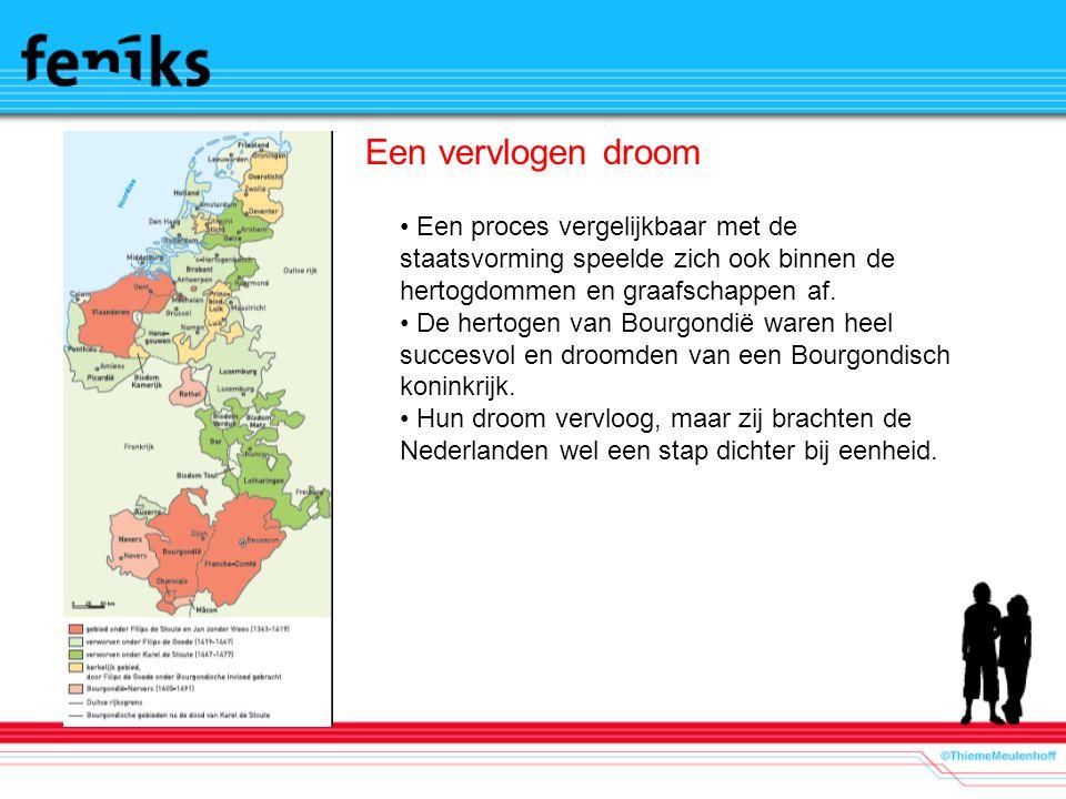 Een vervlogen droom Een proces vergelijkbaar met de staatsvorming speelde zich ook binnen de hertogdommen en graafschappen af.