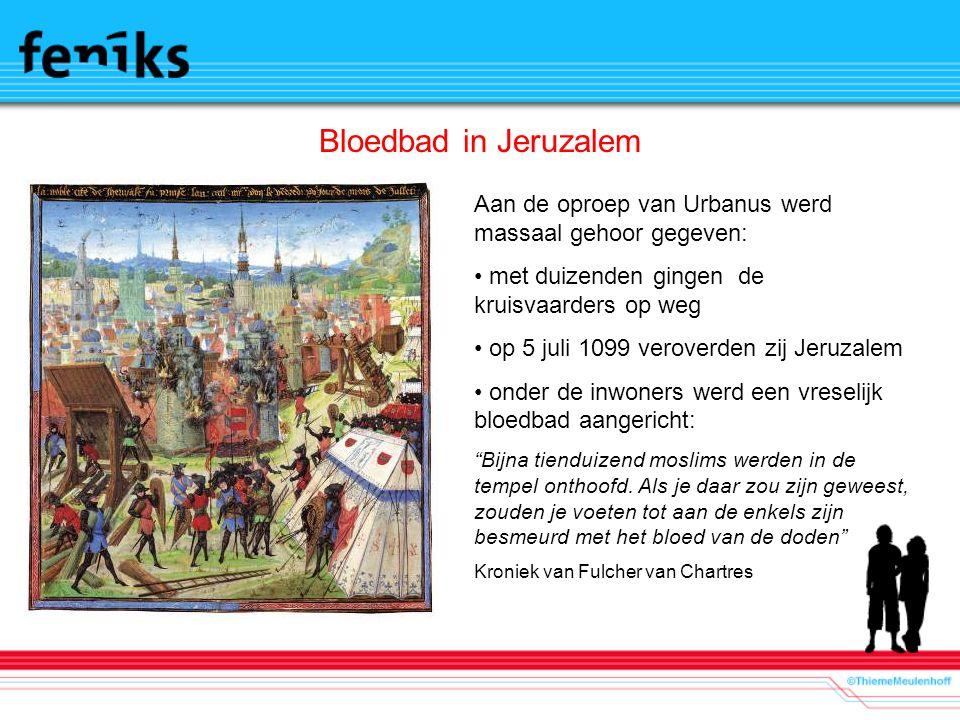 Bloedbad in Jeruzalem Aan de oproep van Urbanus werd massaal gehoor gegeven: met duizenden gingen de kruisvaarders op weg op 5 juli 1099 veroverden zij Jeruzalem onder de inwoners werd een vreselijk bloedbad aangericht: Bijna tienduizend moslims werden in de tempel onthoofd.