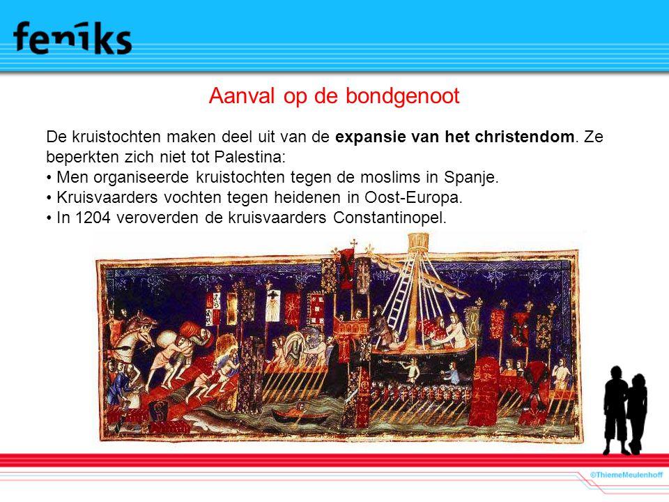 Aanval op de bondgenoot De kruistochten maken deel uit van de expansie van het christendom.
