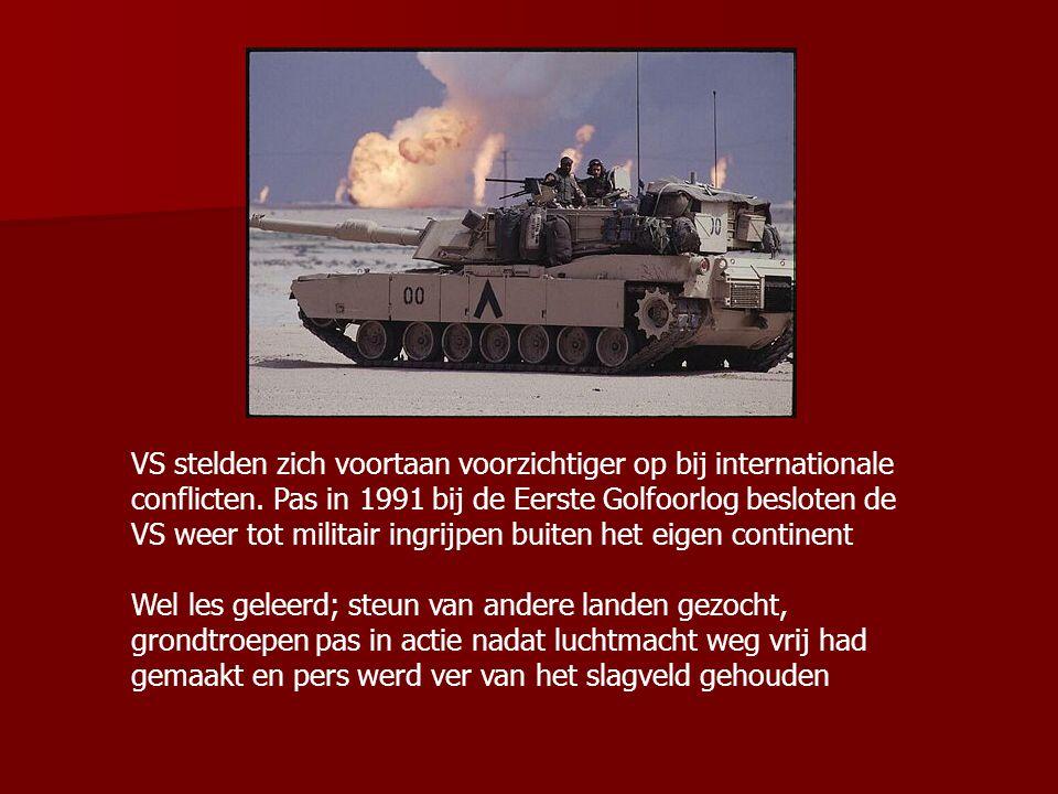 VS stelden zich voortaan voorzichtiger op bij internationale conflicten. Pas in 1991 bij de Eerste Golfoorlog besloten de VS weer tot militair ingrijp