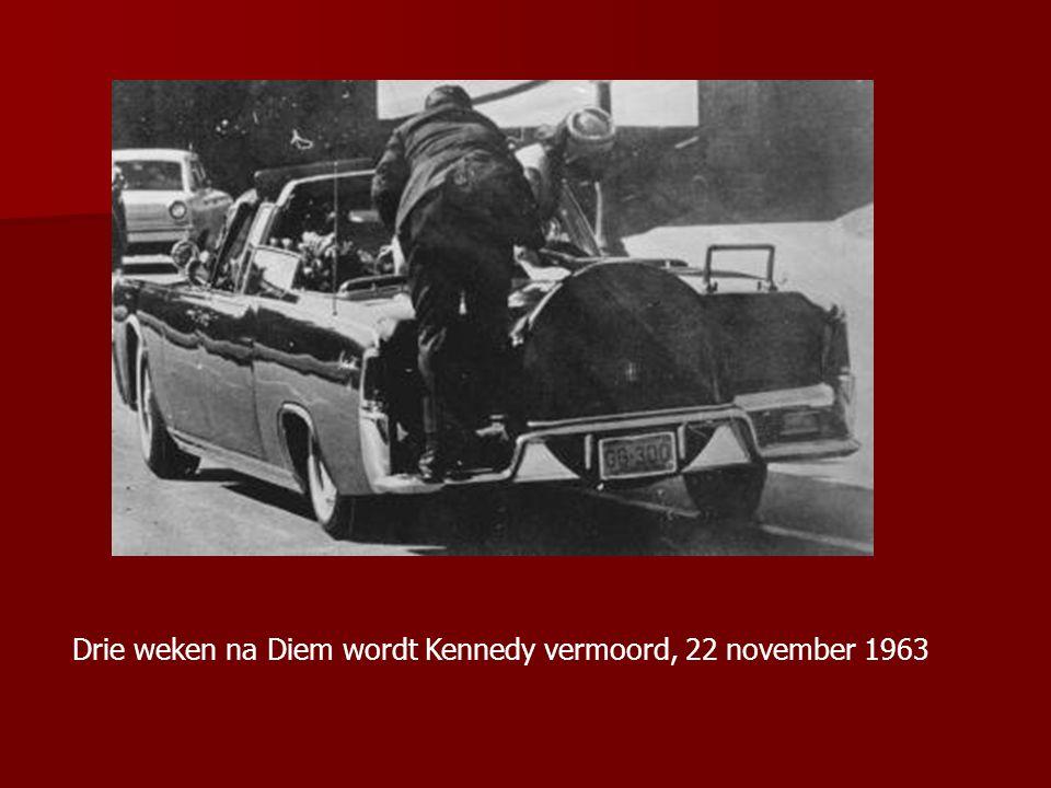 Drie weken na Diem wordt Kennedy vermoord, 22 november 1963
