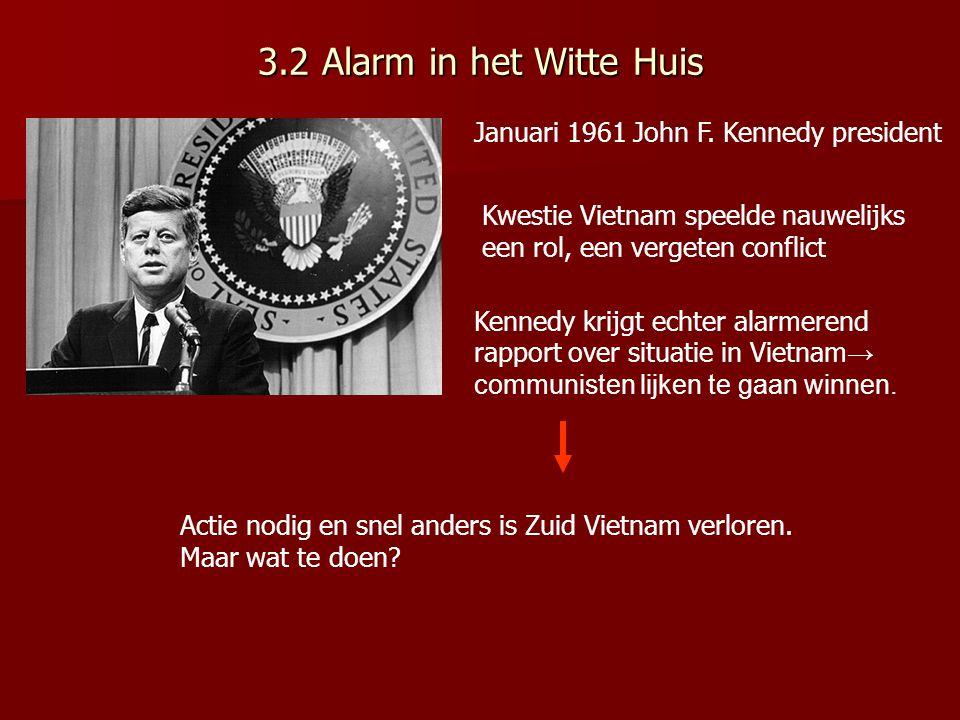 3.2 Alarm in het Witte Huis Januari 1961 John F.