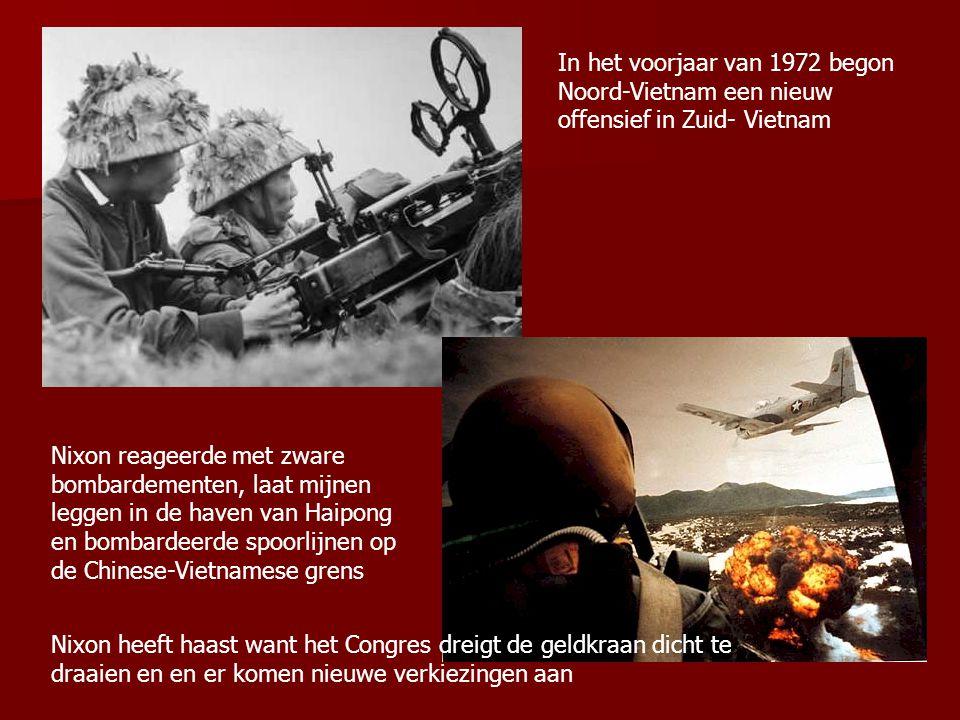 In het voorjaar van 1972 begon Noord-Vietnam een nieuw offensief in Zuid- Vietnam Nixon reageerde met zware bombardementen, laat mijnen leggen in de h