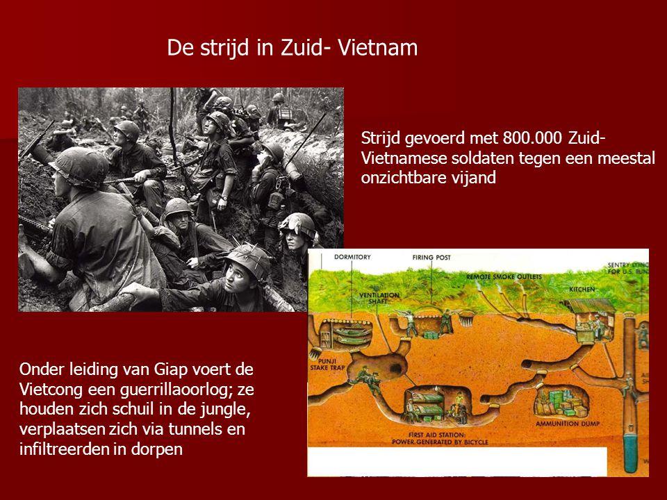 De strijd in Zuid- Vietnam Strijd gevoerd met 800.000 Zuid- Vietnamese soldaten tegen een meestal onzichtbare vijand Onder leiding van Giap voert de V