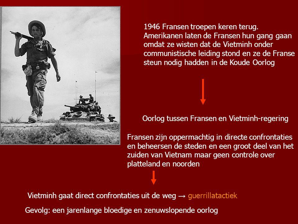 15 Augustus 1945 Japan capituleert → Vietminh geeft sein tot algehele opstand 2 september 1945 Ho Chi Minh roept in Hanoi onafhankelijkheid uit; de De